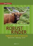 Robustrinder - Highland Cattle & Galloway. Gesc...