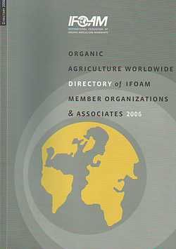 Organic Agriculture Worldwide: Directory of IFO...